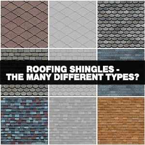 The Many Different Types of Roofing Shingles?
