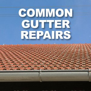 Learn How To Save Money On Common Gutter Repairs