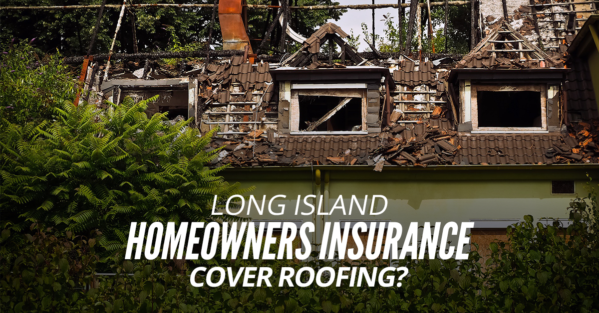 Long-Island-Homeowners-Insurance-Cover-Roofing