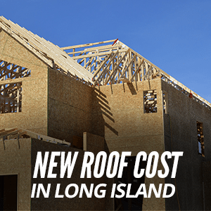 New Roof Cost In Long Island