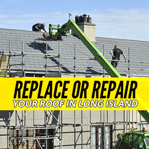 Replace Or Repair Your Roof In Long Island