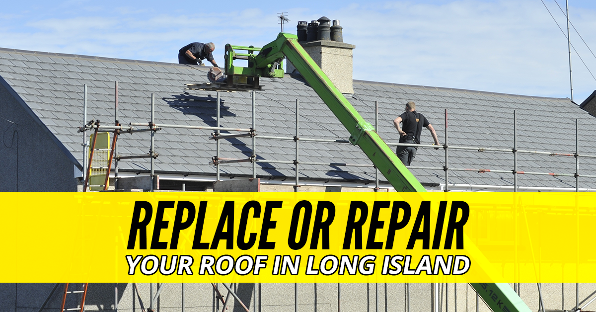 Replace-Or-Repair-Your-Roof-In-Long-Island